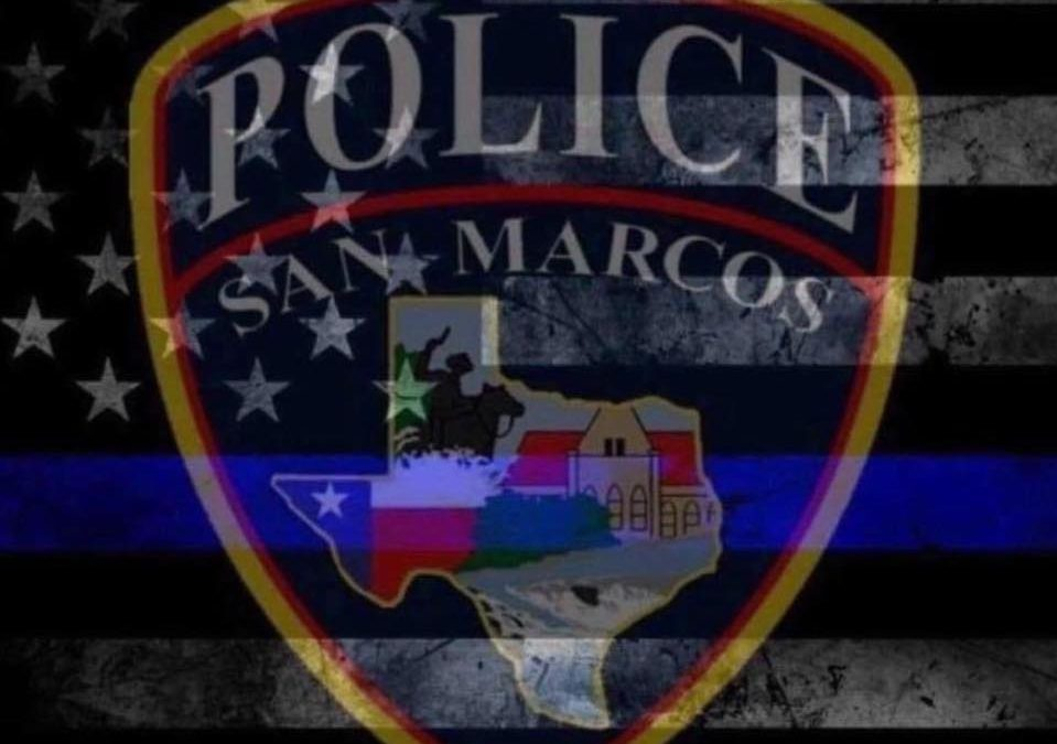 Our thoughts and prayers are with the San Marcos Police Department